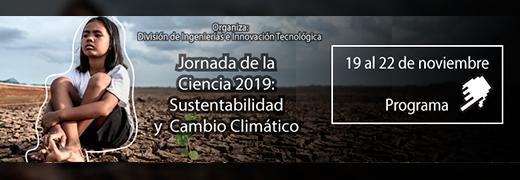 Jornada de la Ciencia 2019: Sustentabilidad y Cambio Climático.