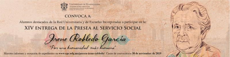 XIV Entrega de la Presea Irene Robledo consulta la convocatoria.