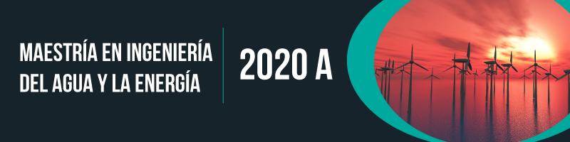Convocatoria abierta del ciclo 2020A para la Maestría en Ingeniería del Agua y la Energía