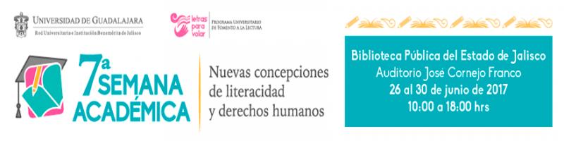 En lace al programa de la Séptima Semana Académica, nuevas concepciones de literacidad y derechos humanos