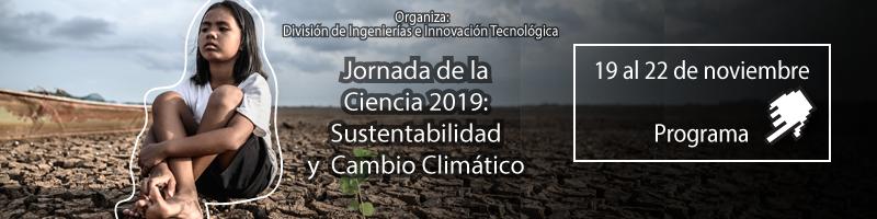 Participa en la Jornada de la Ciencia 2019: Sustentabilidad y Cambio Climático del 19 al 22 de noviembre.