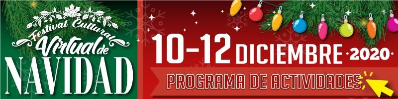 Festival Cultural Virtual de Navidad del 10 al 12 de dic