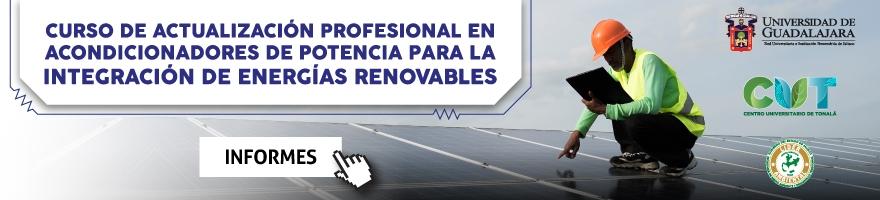 CURSO DE ACTUALIZACIÓN PROFESIONAL EN ACONDICIONADORES DE POTENCIA PARA LA INTEGRACIÓN DE ENERGÍAS RENOVABLES
