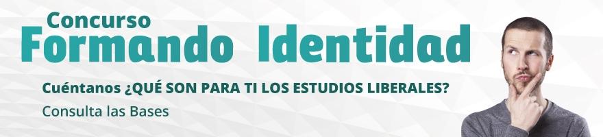Enlace a  convocatoria del concurso Formando Identidad, ¿Qué son para ti los estudios liberales?