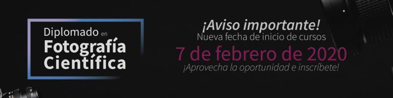 Nueva fecha para el inicio del Diplomado en Fotografía científica el próximo 07 de febrero.